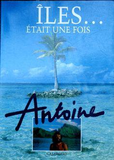 Iles etait une ANTOINE Ed Gallimard occasion excellent 255 pages