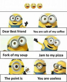 Friends quotes funny Friendship quotes funny Funny minion pictures Friends funny Funny quotes Minions quotes - A deadly combination - Funny Minion Pictures, Funny Minion Memes, Funny School Jokes, Some Funny Jokes, Crazy Funny Memes, Minions Quotes, Really Funny Memes, Funny Facts, Funny Humor