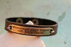 """Leather Cuff Bracelet, Quote """"encourage your hopes, not your fears"""" with Pearl & Crystal, Cancer Survivor, Unique Gift, Leather Jewelry"""