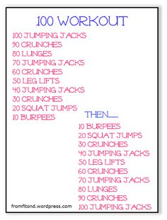 100 Workout!  Burn a butt load of calories and tone up that body!