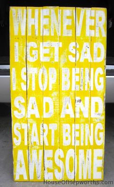 Start Being Awesome - distressed vintage style custom made typography word art sign. $175.00, via Etsy.