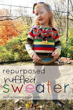 It's Day 4 of the 30 day of repurposing project! This is going to be a fun one. Pin It Today we are making a repurposed child's ruffled sweater from an adult sized sweater.  Here is the original sweater. I bought it my senior year of high school when I worked at the Gap. I always loved it because it's so fun and wore