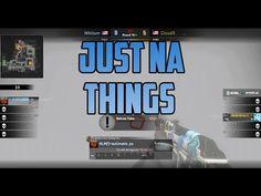 ★CS:GO - Just NA Things★