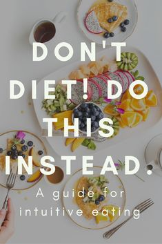 Want to enjoy a healthy relationship with food? Want to stop the vicious cycle of dieting? Try Intuitive Eating. It's proven to help you regain trust in yourself, eat what you want and find freedom in your relationship with food.