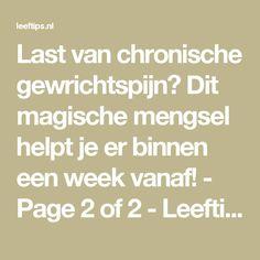 Last van chronische gewrichtspijn? Dit magische mengsel helpt je er binnen een week vanaf! - Page 2 of 2 - Leeftips