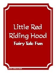 Fairy Tale Fun: Little Red Riding Hood - two week unit for PreK 4/5, K, or 1st, puppets, crafts, games, literacy activities, cross curricular... Tate Jones | CurrClick