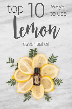 Top 10 Ways to Use Lemon Essential Oil