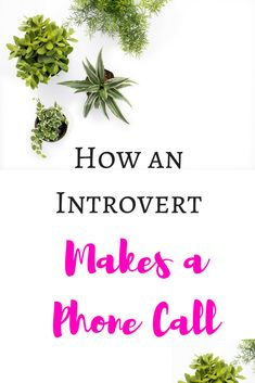 How an Introvert Makes a Phone Call! Is this you???!!!!