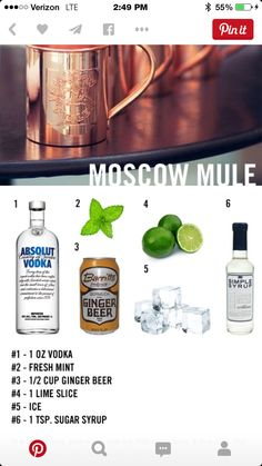 1 Copper mug. Pour 1 shot (2oz) vodka over ice. 1/2 oz simple syrup, 1/2 oz. lime juice, 5 oz ginger beer. Garnish with mint Or lime.