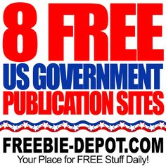 ►► 8 FREE US Government Publication Websites - Get FREE Guides, Bookmarks, CDs, Coloring Books and  More from the Government ►► #Free, #FREEStuff, #Freebie, #USA ►►