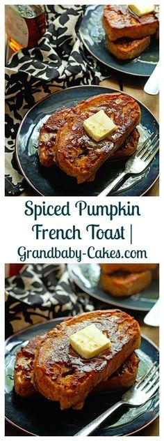 The BEST Spiced Pumpkin French Toast!!  | Grandbaby-Cakes.com