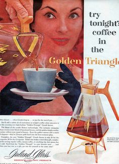 Golden Triangle Carafe by SportSuburban ('cause I serve coffee to my guests as teh cocktail party winds down, like a good mid-century hostess would) Retro Advertising, Retro Ads, Vintage Advertisements, Vintage Ads, Mid Century Modern Kitchen, Mid Century Modern Design, Vintage Coffee, Vintage Love, Vintage Stuff