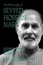 The Philosophy of Seyyed Hossein Nasr (Library of Living Philosophers)