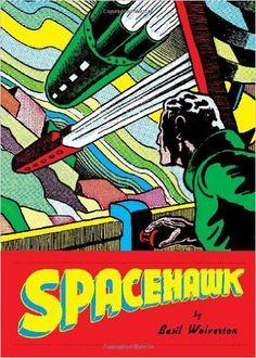 Spacehawk (9781606995501): Basil Wolverton, Monte Wolverton.