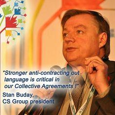 Stronger anti-contracting language is critical in our collective agreements ! C'est critique d'avoir du langage plus fort contre la sous-traitance dans nos conventions collectives !  Stan Buday, CSGroup president. #PIPSC2015