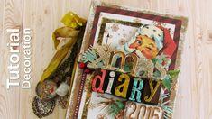 Christmas Diary Tutorial - Scrapbook Decoration album