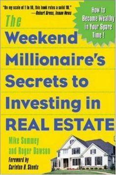 The Weekend Millionaire's Secrets to Investing in Real Estate: How to Become Wealthy in Your Spare Time by Mike Summey. $5.98. Publication: September 15, 2003. Publisher: McGraw-Hill; 1 edition (September 15, 2003). Author: Mike Summey. Save 60%!