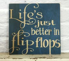 """Beach Decor Wall Sign """"Life's Just Better in Flip Flops"""" Print on Wood Coastal Decor by MadiKayDesigns on Etsy"""