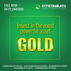 Invest in the most powerful asset Gold. #Ettutharayil #Finance #Goldloan