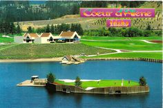 Coeur D'Alene Golf Course-The Floating Green