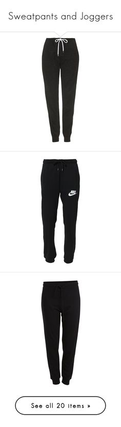 """""""Sweatpants and Joggers"""" by got2dance321 ❤ liked on Polyvore featuring activewear, activewear pants, pants, bottoms, sweatpants, joggers, sport, black, cotton sweat pants and cuffed sweatpants"""
