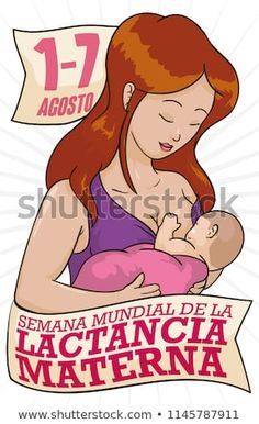Beautiful mother with her baby, celebrating World Breastfeeding Week (written in Spanish) with greeting ribbons and the date. World Breastfeeding Week, Ribbons, Spanish, Royalty Free Stock Photos, Celebrities, Places, Baby, Beautiful, Breastfeeding