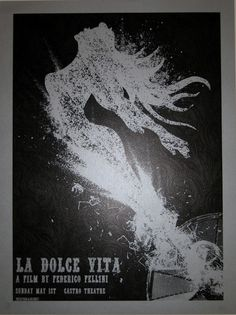 This handmade silkscreen print was created for a special screening of Federico Fellini's La Dolce Vita.