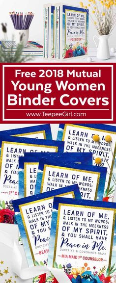 Use these free 2018 mutual Young Women binder covers to help the Young Women learn & love this year's theme of finding peace in Christ. www.TeepeeGirl.com