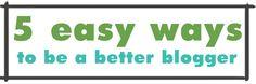 5 easy ways to blog better   Lemon and Raspberry