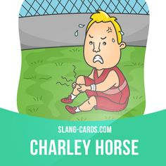 """Charley horse"" means a painful muscle cramp. Example: I guess that football player got a charley horse in his leg. Get our apps for learning English: learzing.com"