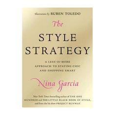 The Style Strategy Nina Garcia