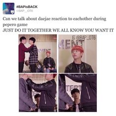 DAEJAE B.A.P HAHAHAHA WE ALL KNOW YOU WANT IT !!! ♥