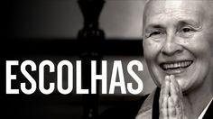 Fazemos escolhas ou as escolhas fazem a gente? | Monja Coen | Zen Budismo
