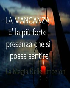 Si quando sento che non ci sei. My Dad, Mom And Dad, Italian Quotes, I Miss You, Nostalgia, Thoughts, Love, Words, Messages