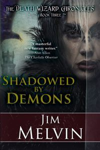 Shadowed by Demons by Jim Melvin