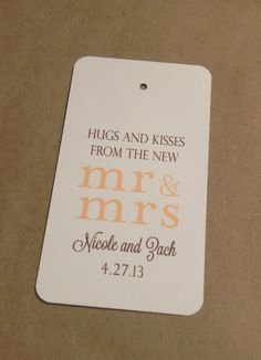 Wedding Favor Tag / Hang Tag / Mr and Mrs / Hugs and Kisses / Sweets Treats Gift Tag Welcome Label / Twine  from Darby Cards. $0.55, via Etsy.