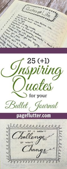 25 Inspiring quotes for your bullet journal | pageflutter.com | Great positive quotes that can be used in daily life for inspiration, motivation, and positive living.