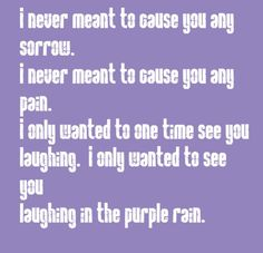 Prince - Purple Rain - song lyrics, song quotes, songs, music lyrics, music quotes,