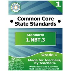 1.NBT.3 First Grade Common Core Bundle