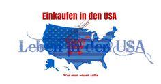 Einkaufen in den USA - Was du ueber shoppen in den USA wissen solltest. http://lebenindenusa.com/einkaufen-in-den-usa/