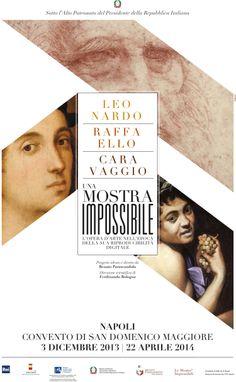 Locandina evento Una Mostra Impossibile Complesso San Domenico Maggiore Napoli dal 03 dicembre al 22 aprile 2014