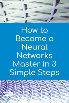 How to get started with artificial intelligence. How To Become a Neural Networks Master in 3 Simple Steps Artificial Intelligence Article, Artificial Intelligence Algorithms, Machine Learning Artificial Intelligence, Computer Programming, Computer Science, Gaming Computer, Computer Jobs, Computer Coding, Learn Programming