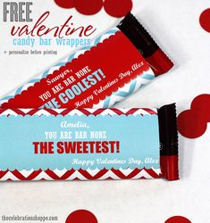 FREE Valentine candy bar printables