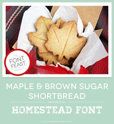 The Font Feast Presents Maple & Brown Sugar Shortbread | Ciera Design | Brand Identity + Graphic Design