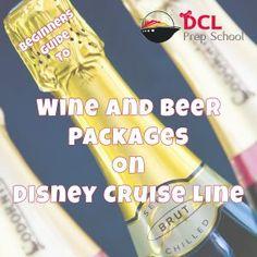 Disney Cruise Line: Wine and Beer Packages | DCL Prep School | #disneycruiseline #disneytips #disney
