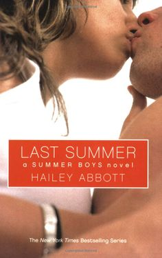 Summer Boys #4: Last Summer: Hailey Abbott: 9780439867252: http://librarycatalog.becker.edu/search~S9/?searchtype=t&searcharg=last+summer (Swan)
