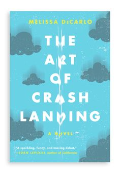 The Art of Crash Landing  Publisher: HarperCollins Art Direction: Gregg Kulick    Design: Joanne O'Neill