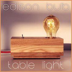 Edison Bulb Table Light Handmade