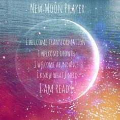 New Moon prayer and ritual. New Moon Rituals, Full Moon Ritual, Mantra, Affirmations Louise Hay, New Year New Beginning, Tarot, Moon Spells, Wiccan Spells, Witchcraft Herbs