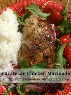 Yucatecan Chicken Marinade is a fast evening meal and one of our favorites! #HomeschoolEncouragement